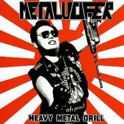 METALUCIFER (Japan) / Heavy Metal Drill + 5 (2018 reissue)