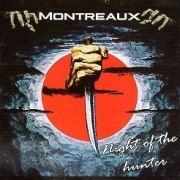 MONTREAUX (UK) / Night Of The Hunter