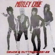 MOTLEY CRUE (US) / Demos & Outtakes 1981-82