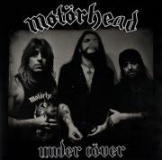 MOTORHEAD (UK) / Under Cover