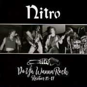 NITRO (US/Pennsylvania) / Do Ya Wanna Rock - Rarities 83-87
