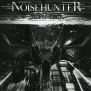 NOISEHUNTER (Germany) / Time To Fight + 4 (Brazil edition)