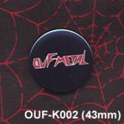 OUF METAL/PIN (43mm)