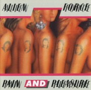 ALIEN FORCE (Denmark) / Pain And Pleasure + 3