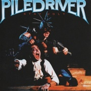 PILEDRIVER (Canada) / Stay Ugly (collector's item)