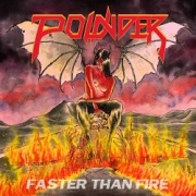 "POUNDER (US) / Faster Than Fire (7"" vinyl)"