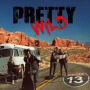 PRETTY WILD (Sweden) / Interstate 13