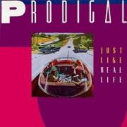 PRODIGAL (US) / Just Like Real Life + 4