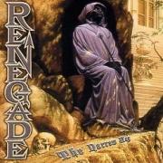 RENEGADE (Germany) / The Narrow Way (Brazil edition)