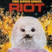 RIOT (US) / Fire Down Under + 2 (Brazil edition)