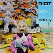RIOT (US) / Rock City (2018 reissue)