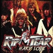 RIP N TEAR (US) / Hard Love