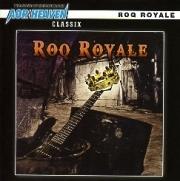 ROQ ROYALE(US) / Roq Royale