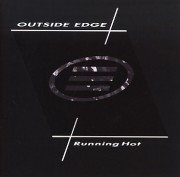OUTSIDE EDGE (UK) / Running Hot (collector's item)