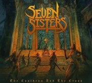 SEVEN SISTERS (UK) / The Cauldron And The Cross