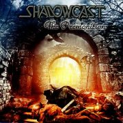 SHADOWCAST (US) / The Premonition