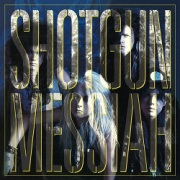 SHOTGUN MESSIAH (Sweden) / Shotgun Messiah