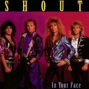 SHOUT (US) / In Your Face
