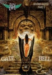 SKYLARK (Italy) / Divine Gates Part I: Gate Of Hell (Limited A5 digipak edition)