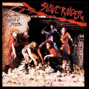 SLAVE RAIDER (US) / Take The World By Storm
