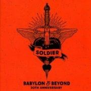 SOLDIER (US) / Babylon & Beyond - 30th Anniversary (2CD)