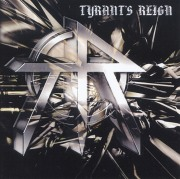 TYRANT'S REIGN (US) / Tyrant's Reign (collector's item)