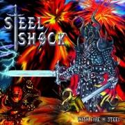 STEEL SHOCK (International) / With Fire & Steel