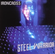 IRONCROSS (Finland) / Steel Warrior + 6