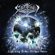 STORMCHILD (UK) / Lightning Never Strikes Twice