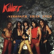 KILLER(Switzerland) / Stronger Than Ever (collector's item)