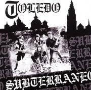 SUBTERRANEO(Spain) / Toledo + Unreleased Album 1990
