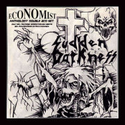 SUDDEN DARKNESS(Germany) & ECONOMIST(Germany) / Fear Of Reality: Anthology (2CD)