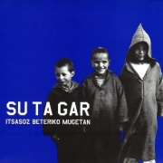 SU TA GAR (Spain) / Itsasoz Beteriko Mugetan