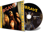 THE BRAVE (US) / Battle Cries