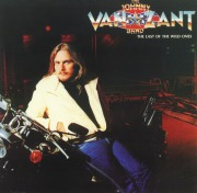 THE JOHNNY VAN ZANT BAND(US) / The Last Of The Wild Ones + 4 (collector's item)