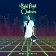 THE NIGHT FLIGHT ORCHESTRA (Sweden) / Amber Galactic (Brazil edition)