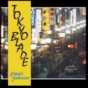 TOKYO BLADE (UK) / Midnight Rendezvous (2021 reissue)