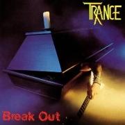 TRANCE (Germany) / Break Out (2018 reissue)