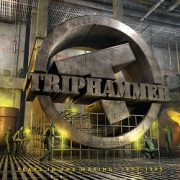 TRIPHAMMER (US) / Years In The Making: 1992-1995 [Divebomb Bootcamp series #34]