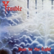 TROUBLE (US) / Run To The Light (2018 reissue)