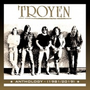 TROYEN (UK) / Anthology 1981-2019 (2CD)