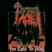 TYRANT (US) / Too Late To Pray (collector's item)