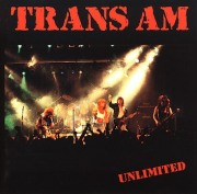 TRANS AM / Unlimited