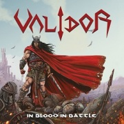 VALIDOR (Greece) / In Blood In Battle (2020 re-recorded edition)