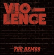 VIO-LENCE (US) / The Demos (collector's item)