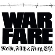 WARFARE (UK) / Noise, Filth And Fury, E.P.