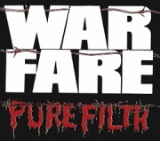 WARFARE (UK) / Pure Filth + 5 (2018 reissue)