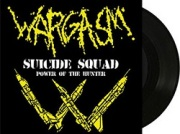 "WARGASM (US) / Suicide Squad c/w Power Of The Hunter (7"" vinyl)"