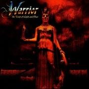 WARRIOR (US) / The Wars Of Gods And Men