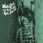 WHITE BOY AND THE AVERAGE RAT BAND (US) / White Boy And The Average Rat Band + 5